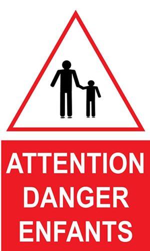 """panneau """"attention danger enfants"""""""